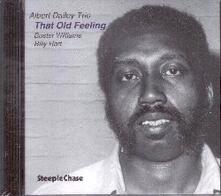 That Old Feeling - CD Audio di Albert Dailey