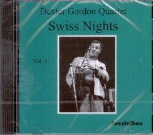 Swiss Nights vol.3 - CD Audio di Dexter Gordon
