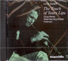 The Touch of your Lips - CD Audio di Chet Baker
