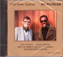 No Problem - CD Audio di Chet Baker