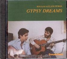 Gypsy Dreams - CD Audio di Boulou Ferré