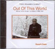 Out Of This World - CD Audio di Teddy Edwards