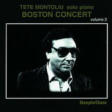 Boston Concert vol.2 - CD Audio di Tete Montoliu