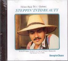 Steppin' into Beauty - CD Audio di Hilton Ruiz