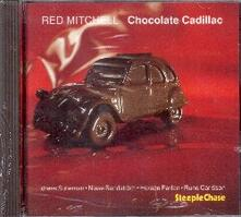 Chocolate Cadillac - CD Audio di Red Mitchell