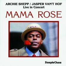 Mama Rose - CD Audio di Archie Shepp