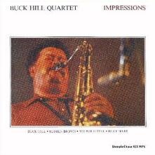 Impressions - Vinile LP di Buck Hill