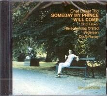 Someday my Prince Will Come - CD Audio di Chet Baker