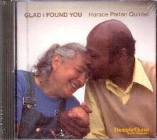 Glad I Found You - CD Audio di Horace Parlan