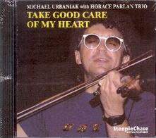 Take Good Care of My Heart - CD Audio di Michal Urbaniak