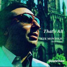 That's All - CD Audio di Tete Montoliu