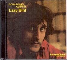 Lazy Bird - CD Audio di Doug Raney