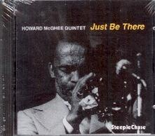 Just be There - CD Audio di Howard McGhee