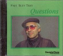 Questions - CD Audio di Paul Bley