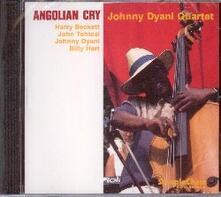 Angolian Cry - CD Audio di Johnny Dyani