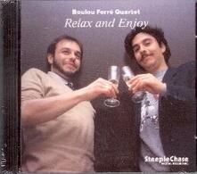 Relax and Enjoy - CD Audio di Boulou Ferré