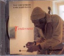 Tenderness - CD Audio di Walt Dickerson,Richard Davis