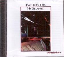 My Standard - CD Audio di Paul Bley