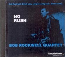 No Rush - CD Audio di Bob Rockwell