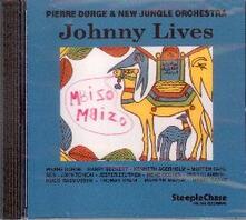Johnny Lives - CD Audio di Pierre Dorge