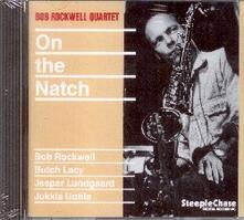 On the Natch - CD Audio di Bob Rockwell