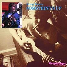 Something's Up - CD Audio di Doug Raney