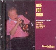 One for Bird - CD Audio di Red Rodney
