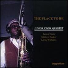 The Place to be - CD Audio di Junior Cook
