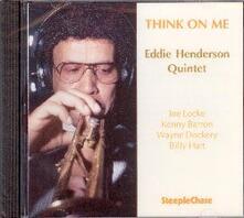 Think on me - CD Audio di Eddie Henderson