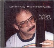 Dance for Andy - CD Audio di Mike Richmond