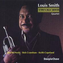 Ballads for Lulu - CD Audio di Louis Smith