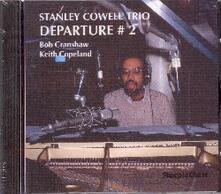 Departure 2 - CD Audio di Stanley Cowell