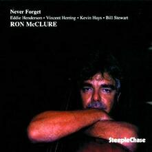 Never Forget - CD Audio di Ron McClure