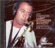 Just Cole Porter - CD Audio di Larry Schneider