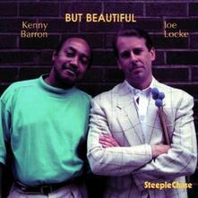 But Beautiful - CD Audio di Kenny Barron,Joe Locke
