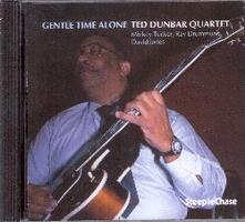 Gentle Time Alone - CD Audio di Ted Dunbar