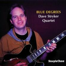 Blue Degrees - CD Audio di David Stryker