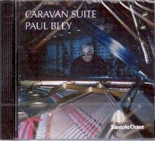 Caravan Suite - CD Audio di Paul Bley