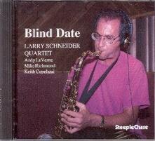 Blind Date - CD Audio di Larry Schneider