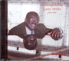 Unforgettable - CD Audio di Larry Willis