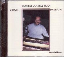 Bright Passion - CD Audio di Stanley Cowell