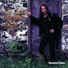 Wire Walker - CD Audio di Joe Locke