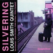 Silvering - CD Audio di Louis Smith