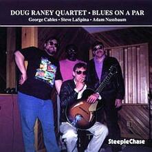 Blues on a Par - CD Audio di Doug Raney