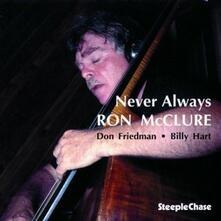 Never Always - CD Audio di Ron McClure
