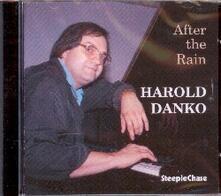 After the Rain - CD Audio di Harold Danko