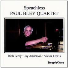 Speachless - CD Audio di Paul Bley