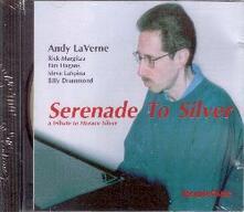 Serenade to Silver - CD Audio di Andy LaVerne