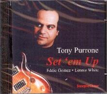 Set 'em up - CD Audio di Tony Purrone