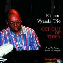 Get Out of Town - CD Audio di Richard Wyands